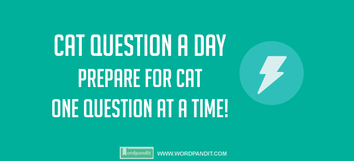 CAT Question a day