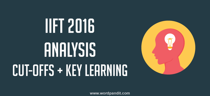 IIFT 2016 Analysis by Wordpandit