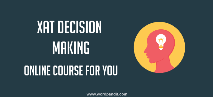 XAT Decision Making: Test-1