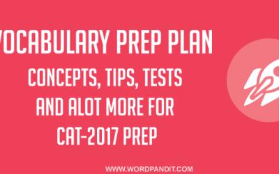 Vocabulary CAT-2017 Prep Plan: Day-4