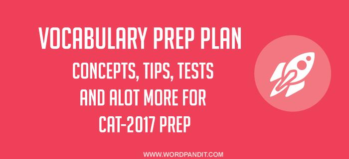 Vocabulary CAT-2017 Prep Plan: Day-3