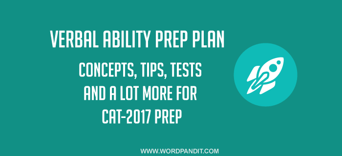 Verbal Ability CAT-2017 Prep Plan: Day-3