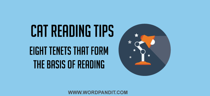 CAT Reading Tips: Eight tenets to help improve your reading skills