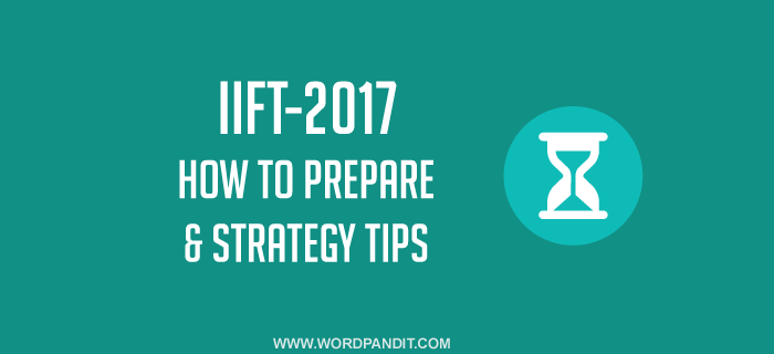 How to prepare for IIFT-2017?
