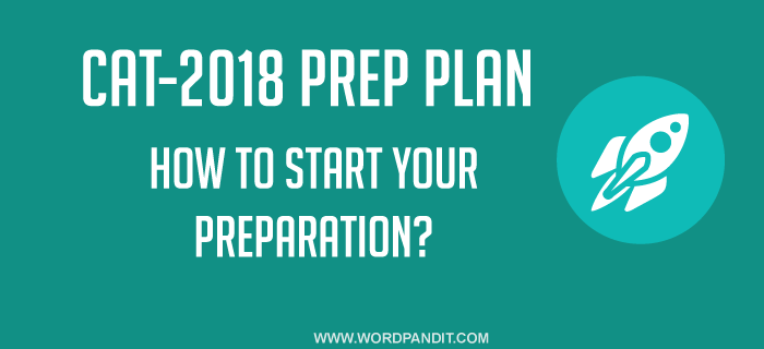 How to start your Prep for CAT-2020?