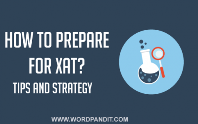 XAT Preparation 2020 : In Depth Guide to Help You Prepare for XAT 2020