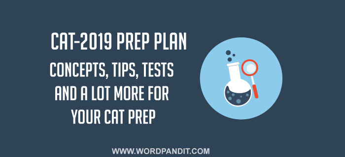 CAT-2019 Preparation Plan: Day-2