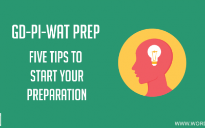 5 Tips to start your GD, PI, and WAT Prep